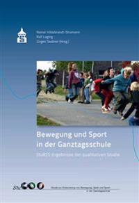 Bewegung und Sport in der Ganztagsschule