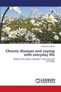 Chronic diseases and coping with everyday life