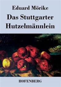 Das Stuttgarter Hutzelmannlein