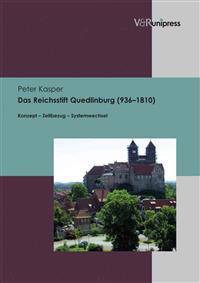 Das Reichsstift Quedlinburg