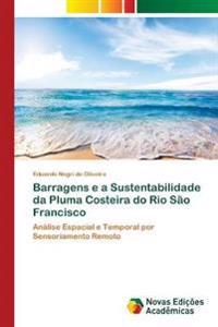 Barragens E a Sustentabilidade Da Pluma Costeira Do Rio Sao Francisco