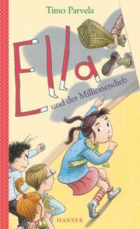 Ella und der Millionendieb. Bd. 09