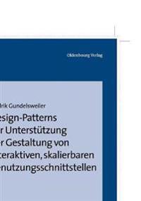 Design-Patterns Zur Unterst tzung Der Gestaltung Von Interaktiven, Skalierbaren Benutzungsschnittstellen