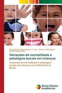 Variacoes de Normalidade E Patologias Bucais Em Criancas