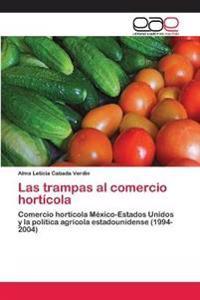Las trampas al comercio hortícola