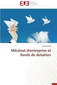 Mecenat D'Entreprise Et Fonds de Dotation