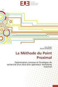 La Methode Du Point Proximal