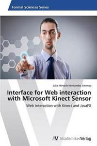Interface for Web Interaction with Microsoft Kinect Sensor