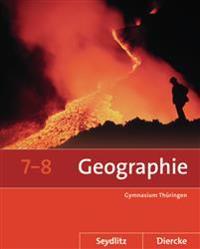 Seydlitz / Diercke Geographie 7 / 8. Schülerband. Thüringen