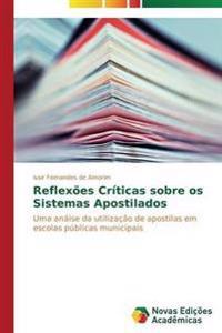 Reflexoes Criticas Sobre OS Sistemas Apostilados