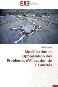 Modelisation Et Optimisation Des Problemes D'Allocation de Capacites