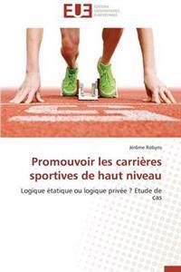 Promouvoir Les Carri�res Sportives de Haut Niveau