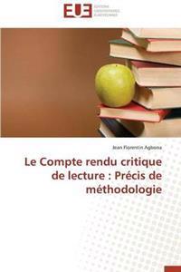 Le Compte Rendu Critique de Lecture: Precis de Methodologie