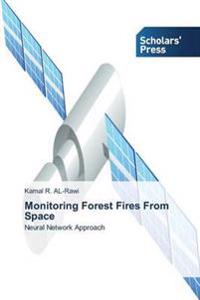 Monitoring Forest Fires from Space