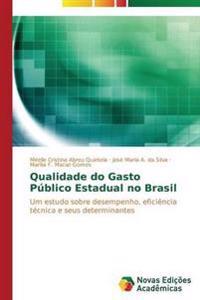 Qualidade Do Gasto Publico Estadual No Brasil