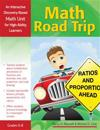 Math Road Trip, Grades 6-8: An Interactive Discovery-Based Math Unit for High-Ability Learners