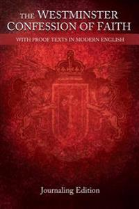 The Westminster Confession of Faith: Journaling Edition - Red Cover