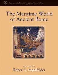 The Maritime World of Ancient Rome