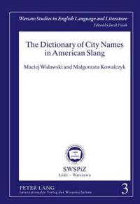 The Dictionary of City Names in American Slang