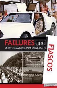 Failures and Fiascos