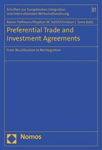 Preferential Trade and Investment Agreements: From Recalibration to Reintegration