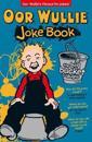 Oor Wullie's Big Bucket of Laughs Jokebook