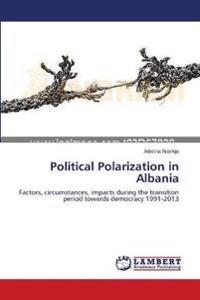 Political Polarization in Albania