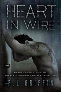 Heart in Wire: A by a Thread Companion Novel