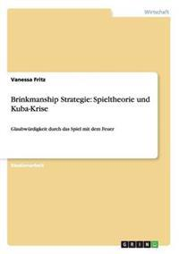 Brinkmanship Strategie