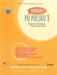 Hurra!!! Po Polsku. Volume 1: teacher's handbook