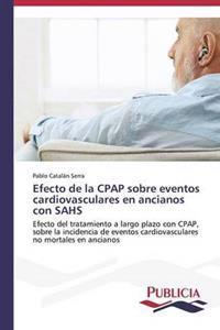 Efecto de La Cpap Sobre Eventos Cardiovasculares En Ancianos Con Sahs