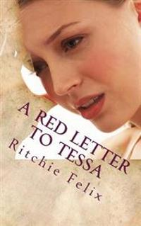 A Red Letter to Tessa