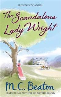 Scandalous Lady Wright