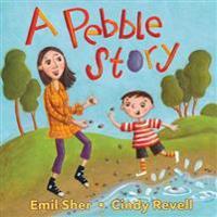 A Pebble Story