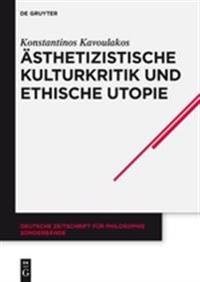 Asthetizistische Kulturkritik Und Ethische Utopie: Georg Lukacs' Neukantianisches Fruhwerk