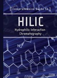 Comprehensive Guide to HILIC