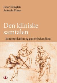 Den kliniske samtalen - Einar Kringlen, Arnstein Finset pdf epub