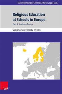 Religious Education at Schools in Europe: Northern Europe