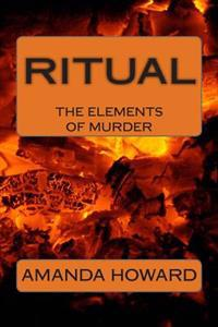Ritual: The Elements of Murder