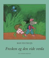 Frosken og den vide verda - Max Velthuijs pdf epub