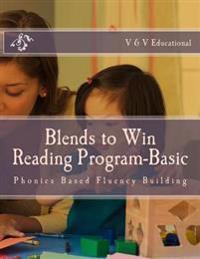 Blends to Win: Phonics Based Reading Program
