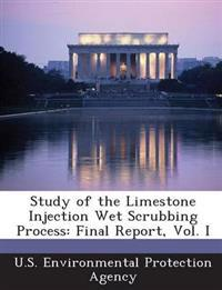 Study of the Limestone Injection Wet Scrubbing Process