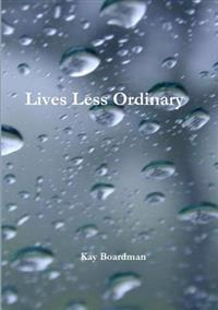 Lives Less Ordinary