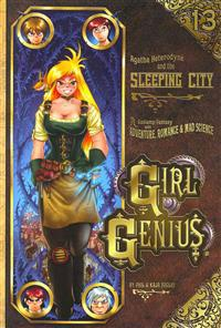 Girl Genius Volume 13: Agatha Heterodyne and the Sleeping City