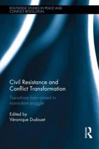 Civil Resistance and Conflict Transformation