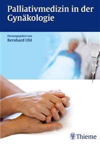 Palliativmedizin in der Gynäkologie