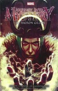 Journey Into Mystery by Kieron Gillen: The Complete Collection Volume 2
