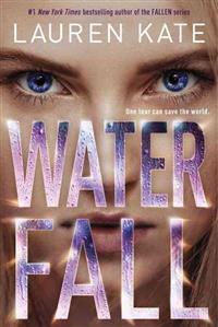 Kate, L: Teardrop Trilogy 2. Waterfall