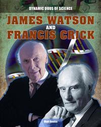 James Watson and Francis Crick
