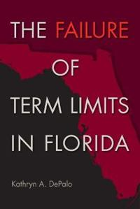 The Failure of Term Limits in Florida
